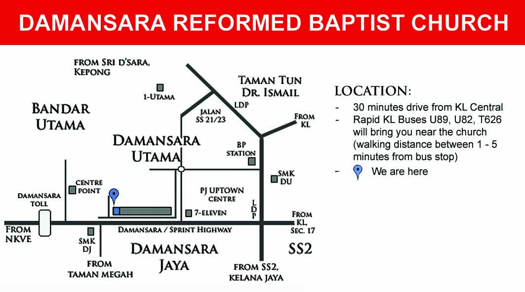 Location Map Reformed Baptist Churches Malaysia